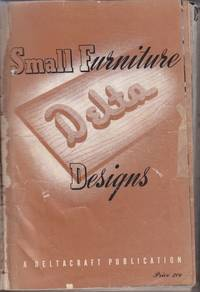 image of Small Furniture Delta Designs A Magazine for Craftsmen