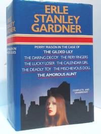 The Case of: The Gilded Lily, The Daring Decoy, The Fiery Fingers, The Lucky Loser, The Calendar...