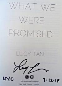 WHAT WE WERE PROMISED (SIGNED, DATED, NYC)