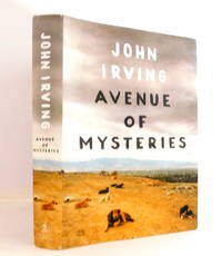 Avenue of Mysteries by  John Irving - First Edition. - 2015 - from The Parnassus BookShop and Biblio.com
