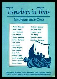 TRAVELERS IN TIME - Past, Present and to Come