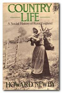 Country Life A Social History of Rural England