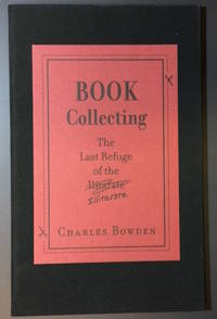 BOOK COLLECTING. The Last Refuge of the Illiterate