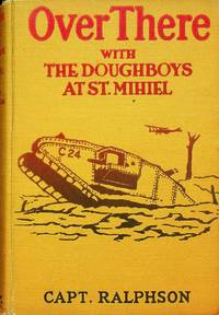 Over There with The Doughboys at St. Mihiel