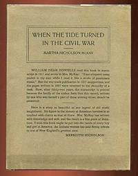 When the Tide Turned in the Civil War by  Martha Nicholson McKAY - First Edition - 1929 - from Between the Covers- Rare Books, Inc. ABAA and Biblio.co.uk