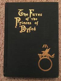 The Fates Of The Princes Of Dyfed  Orginal Hardcover