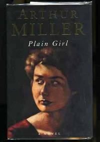 PLAIN GIRL. by  Arthur Miller - First Edition - 1995 - from poor mans books and Biblio.com