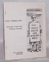 Coal strike 1974: economic crisis and political promise