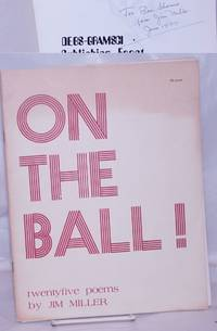 image of On the ball!  Twentyfive poems by Jim Miller, illustrations by Petra Soesemann