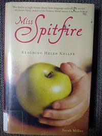 image of Miss Spitfire: Reaching Helen Keller