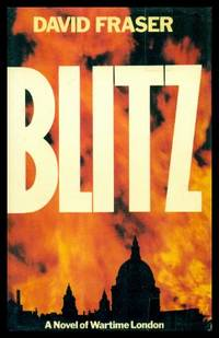 BLITZ - A Novel of Wartime London