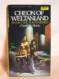 CHEON OF WELTANLAND; THE FOUR WISHES