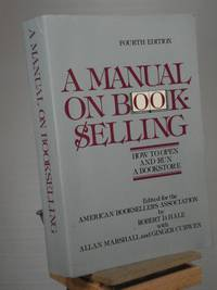A Manual on Book Selling-How to Open and Run a Bookstore