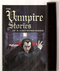 image of THE VAMPIRE STORIES OF R. CHETWYND-HAYES