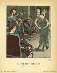 Faites- Moi Celle-Ci: Robe du Soir, De Doeuillet Print from the Gazette du Bon Ton