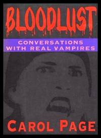image of BLOODLUST - Conversations with Real Vampires