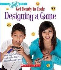 Designing a Game (True Books)