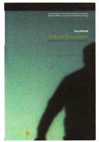 Strange Encounters: Embodied Others in Post-Coloniality by  Sara AHMED - Paperback - 2000 - from Attic Books and Biblio.com