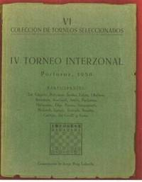 IV Torneo Interzonal Portoroz, 1958 by  Jorge (1928- ) Puig Laborda - Paperback - First Edition - 195? - from The Book Collector ABAA, ILAB (SKU: C0313)