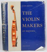 The Violin Makers of Bohemia: Including Craftsmen of Moravia and Slovakia by Karel Jalovec - First Edition - 1959 2021-02-25 - from Resource for Art and Music Books (SKU: 210225004)