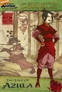 Tale of Azula (Avatar: The Earth Kingdom Chronicles Series #2)