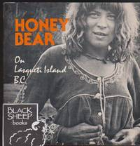 Honey Bear: On Lasqueti Island B.C.