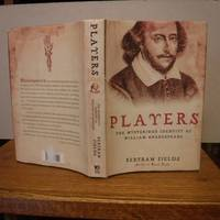 image of Players: The Mysterious Identity of William Shakespeare