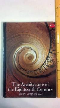 The Architecture of the Eighteenth Century (World of Art)