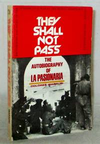 image of They Shall Not Pass The Autobiography of la Pasionaria