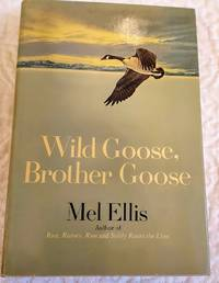 image of WILD GOOSE, BROTHER GOOSE