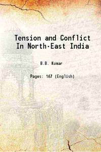 Tension and Conflict In North-East India 1906