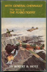 image of With General Chennault: The Story of the Flying Tigers