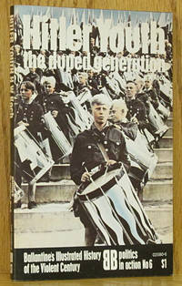 Hitler Youth, The Duped Generation: Politics in Action No. 6