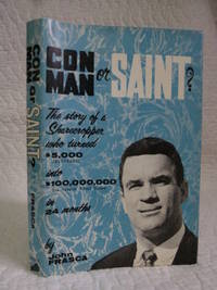 Con Man or Saint? by John Frasca - First Edition - 1969 - from Bill's Books and Biblio.co.uk