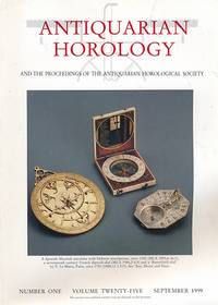 Antiquarian Horology and the Proceedings of the Antiquarian Horological Society. Volume 25. No 1. September 1999