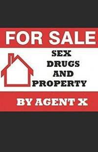 Sex, Drugs and Property