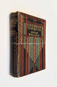 Sanders by Edgar Wallace - 1st Edition 1st Printing - 1911 - from Brought to Book Ltd and Biblio.com