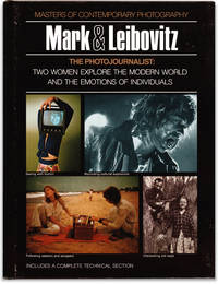 Mark & Leibovitz: The Photojournalist: Two Women Explore the Modern World and the Emotions of Individuals.