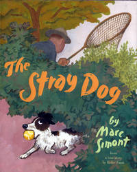 Stray Dog, The (Caldecott Honor, Review Copy) by  Marc Simont - First Printing - 2001 - from E M Maurice Books, LLC, ABAA and Biblio.com