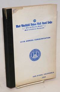image of Proceedings of the M. W. Prince Hall Grand Lodge; free and accepted masons of the State of California, one hundred and eleventh annual communication, held at San Diego, California, July 18-20, 1966, A.L. 5966