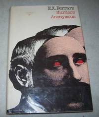 Murders Anonymous by E.X. Ferrars - First American Edition - 1978 - from Easy Chair Books (SKU: 164429)