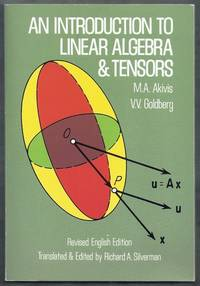 An Introduction to Linear Algebra and Tensors. Revised English Edition