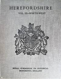 An Inventory of the Historical in Herefordshire. Vol-3 North-West