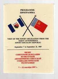Programme: Visit of the Soviet Delegation from the Yakut Autonomous Soviet  Socialist Republic