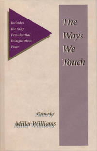 The Ways We Touch Poems