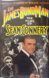 James Bond Man: The Films of Sean Connery