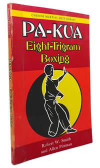 PA-KUA :   Eight-Trigram Boxing