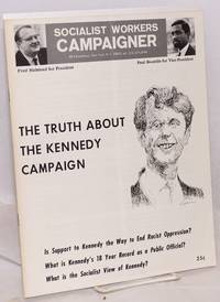 The truth about the Kennedy campaign