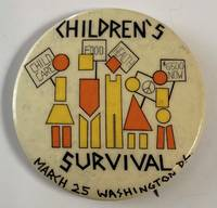 Children's Survival / March 25, Washington DC [pinback button]
