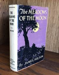 THE MEADOWS OF THE MOON (Near Fine Copy of the First American Edition)